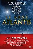 Le Gène Atlantis: La Trilogie Atlantis, T1