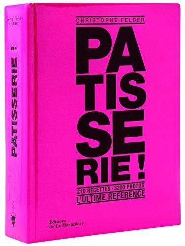 Livre'Pâtisserie !' de Christophe Felder