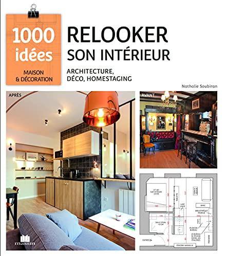 Relooker son intérieur: architecture deco home staging
