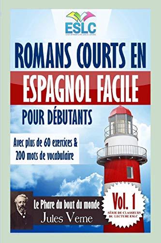 Romans courts en espagnol facile pour débutants: 'Le Phare du bout du monde' de Jules Verne