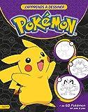 Pokemon - J'apprends à dessiner les Pokemon