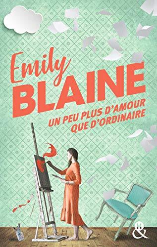 Un peu plus d'amour que d'ordinaire : La nouveauté d'Emily Blaine 'la reine de la romance frenchy' Le Journal des Femmes (&H)