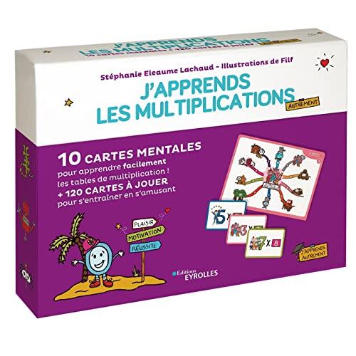 J'apprends les multiplications autrement: 10 cartes mentales pour apprendre facilement les tables de multiplication ! + 120 cartes à jouer pour s'entraîner en s'amusant + 1 livret explicatif