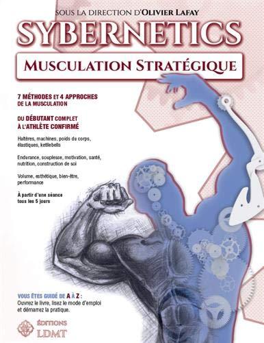 Sybernetics: Musculation stratégique