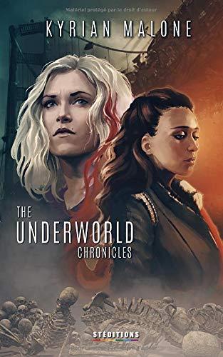 The Underworld Chronicles: Romance lesbienne, fantastique lesbien