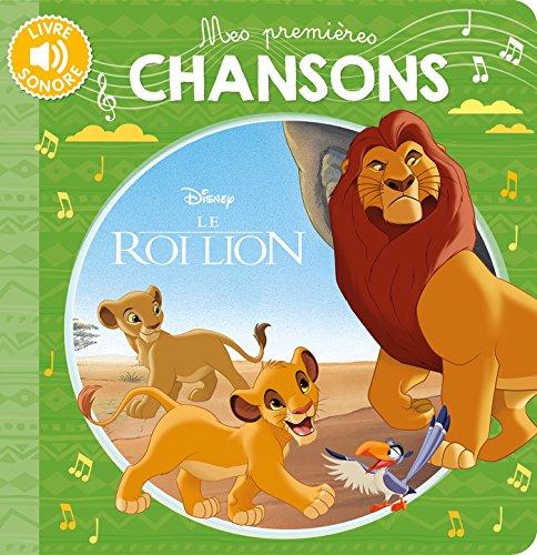 Disney - Le Roi Lion, Mes Premieres Chansons