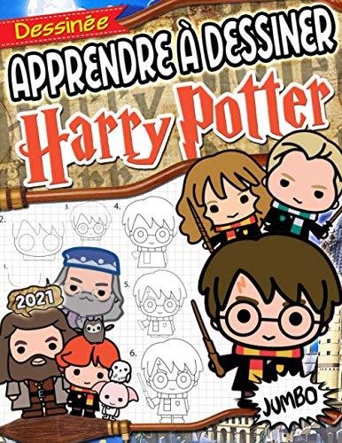Apprendre À Dessiner Harry Potter: Harry Potter Livre De Dessin: Dessins Étape Par Étape Avec Cahier De Dessin Non Officiel