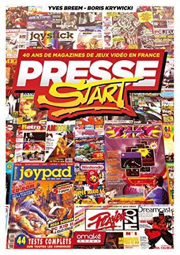 Presse Start - 40 ans de magazines de jeux vidéo en France